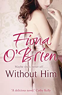 Without Him: Maybe She's Better Off? (English Edition)