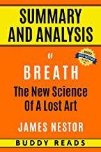 Summary and Analysis of Breath: The New Science of a Lost Art by James Nestor with BONUS Trivia