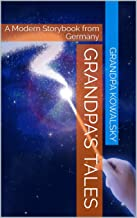 Grandpa's Tales: A Modern Storybook from Germany