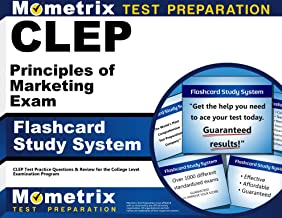 CLEP Principles of Marketing Exam Flashcard Study System: CLEP Test Practice Questions & Review for the College Level Examination Program