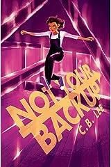 Not Your Backup (Sidekick Squad Book 3) Kindle Edition