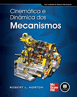 Cinemática e Dinâmica dos Mecanismos