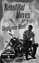 Beautiful Moves: A Motorcycle Club, Shifter, Romance (Shifting Steel Book 3) (English Edition)