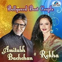 Bollywood's Best Couple - Amitabh Bachchan & Rekha