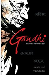 Gandhi: My Life is My Message Kindle Edition