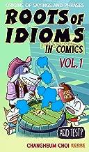 Roots Of Idioms In Comics Vol.1