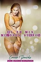 Ni en mis mejores sueños: Novela romántica contemporánea (Spanish Edition)