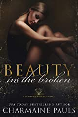Beauty in the Broken: A Gritty Unputdownable Dark Revenge Romance (The Diamond Magnate Collection) Kindle Edition