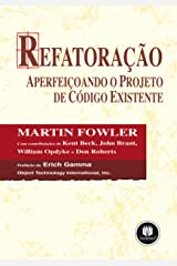 Refatoração: Aperfeiçoando o Projeto de Código Existente (Portuguese Edition) Kindle Edition
