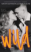 Wild: A Forbidden Romance (Savannah Heirs Book 3)