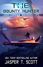 The Bounty Hunter (Jace Corbin Chronicles Book 1)