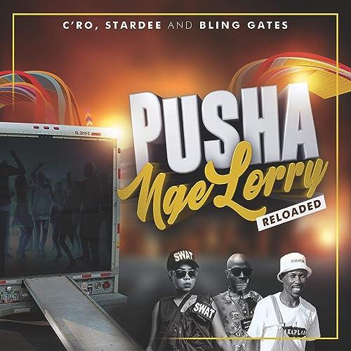 Pusha Nge Lorry - Reloaded