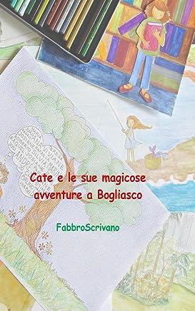 Cate e le sue magicose avventure a Bogliasco
