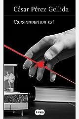 Consummatum est (Versos, canciones y trocitos de carne 3): Versos, canciones y trocitos de carne III Versión Kindle