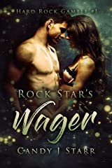 Rock Star's Wager: A Small Town Rock Star Romance Kindle Edition
