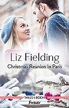 Christmas Reunion in Paris (Christmas at the Harrington Park Hotel Book 1)