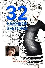 32 Fashion Sketches by Katrina KDK