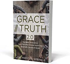 Grace/Truth 2.0: Five More Conversations Every Thoughtful Christian Should Have About Faith, Sexuality & Gender