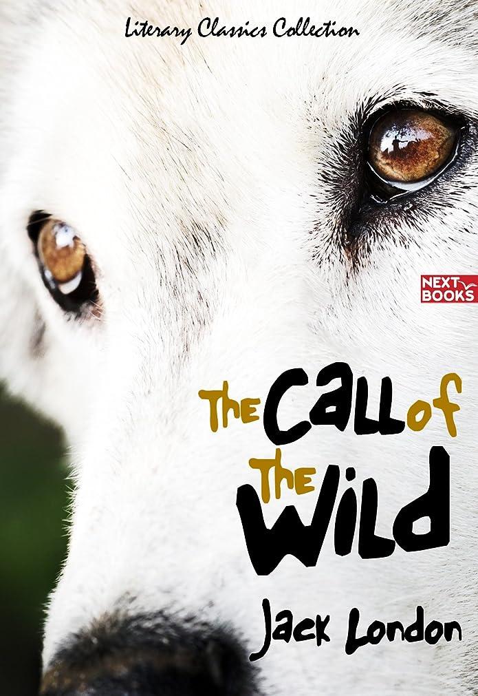 電報まさに聖人The Call of the Wild : with original and full color Illustrated (Illustrated) (English Edition)