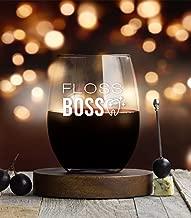 Floss Boss Wine Glass, 15 Ounce, Dental Assistant Funny Birthday Gift, Dentist Appreciation