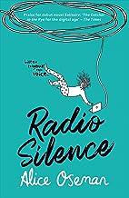Radio Silence: From the YA Prize winning author (English Edition)