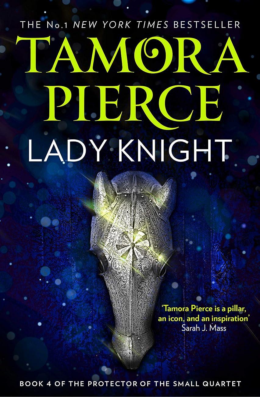 思い出すプレゼンターアジテーションLady Knight (The Protector of the Small Quartet, Book 4) (English Edition)