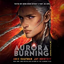 Aurora Burning: The Aurora Cycle, Book 2
