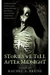 Stories We Tell After Midnight Kindle Edition