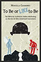 To Be or Like to Be: Authentic Online Marketing