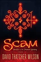 SCAM: Previously Published as Ezkeel in Cite Soleil (THE DEMON SERIES Book 1)