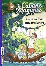 Livres La cabane magique, Tome 05: Perdus en forêt amazonienne PDF