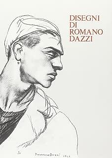 Disegni di Romano Dazzi (Cataloghi / Gabinetto disegni e stampe degli Uffizi) (Italian Edition)