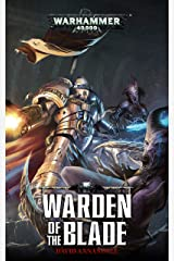 Warden of the Blade (Warhammer 40,000) Kindle Edition