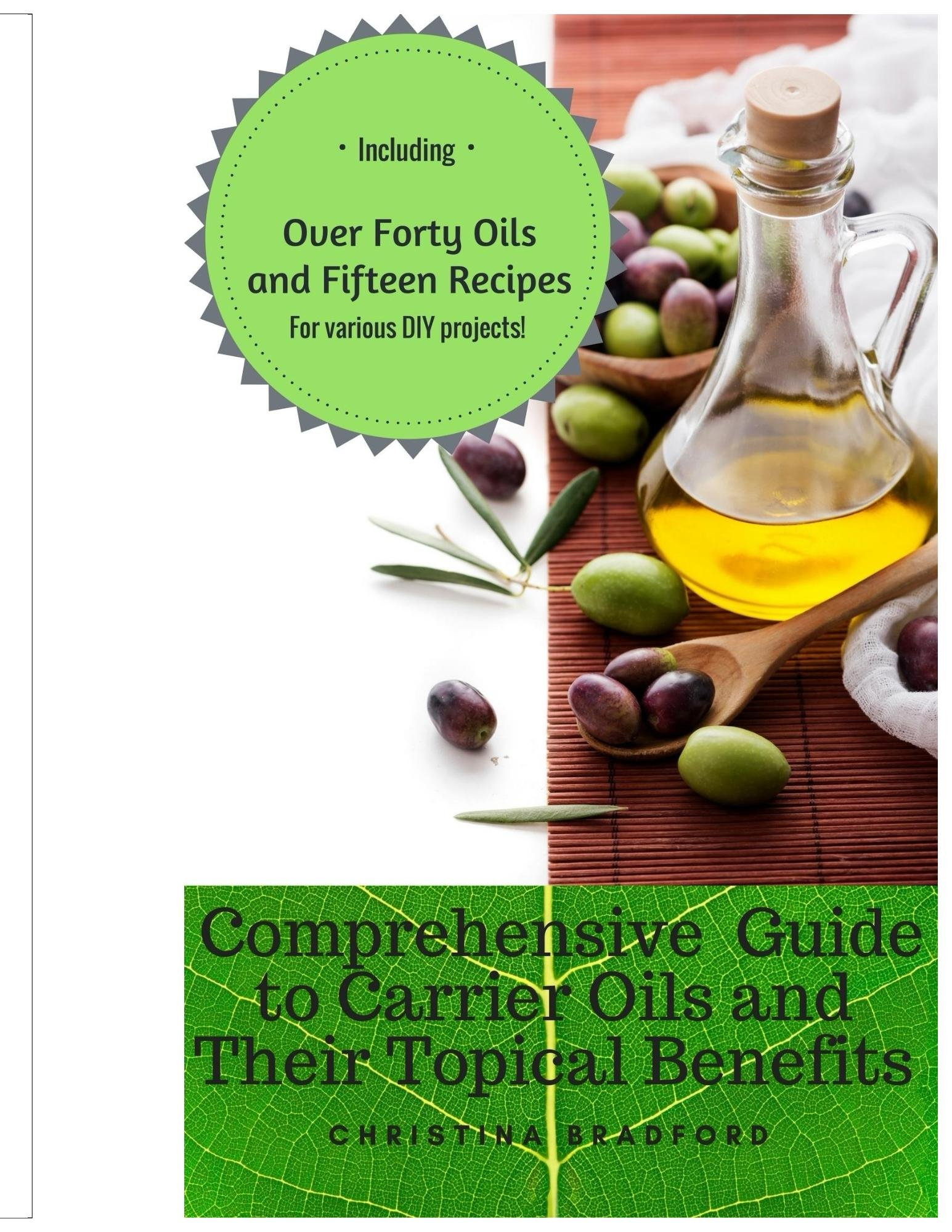 Comprehensive Guide Carrier Topical Benefits ebook