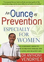 An Ounce of Prevention: Especially For Women