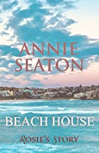 Beach House: Rosie's Story (The House on the Hill Book 1)