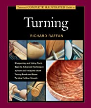 Taunton's Complete Illustrated Guide to Turning (Complete Illustrated Guides (Taunton))