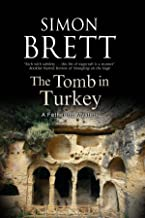 Tomb in Turkey, The (A Fethering Mystery Book 16)