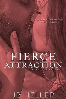 Fierce Attraction (Attraction Series Book 3)