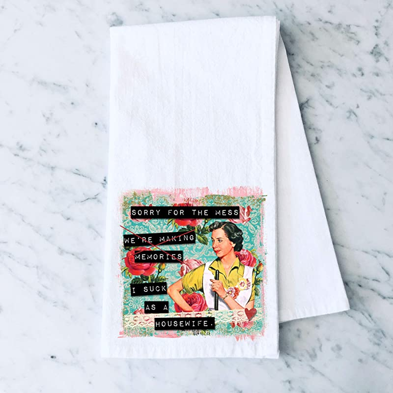 Sorry For The Mess I Suck As A Housewife Retro Funny Vintage Housewife Flour Sack Cotton Tea Towel Kitchen Linen