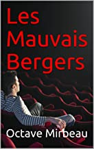Les Mauvais Bergers (French Edition)