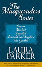 The Masqueraders Series: Caprice, Mischief, Beguiled, Emerald and Sapphire, and The Gamble