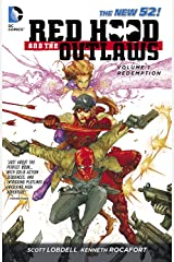 Red Hood and the Outlaws (2011-2015) Vol. 1: REDemption Kindle Edition