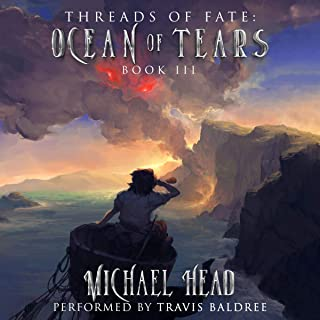 Ocean of Tears: A Xianxia Cultivation Series (Threads of Fate, Book 3)