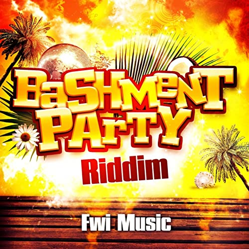 Bashment Party Riddim by Various artists on Amazon Music