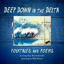 Deep Down in the Delta: Folktales and Poems