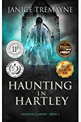 Haunting in Hartley: A Supernatural Suspense Horror (Haunting Clarisse Book 2) Kindle Edition