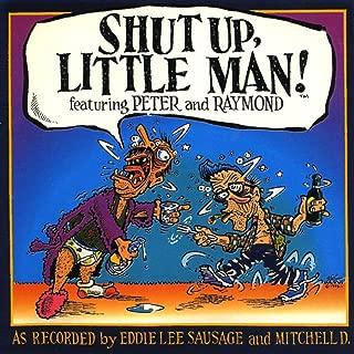 Shut Up Little Man (The Best Of)