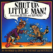 Shut Up Little Man (The Best Of)