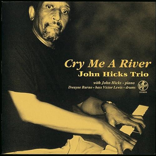 Cry Me a River by John Hicks Trio on Amazon Music - Amazon.com